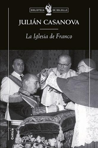 La iglesia de Franco, de Julián Casanova