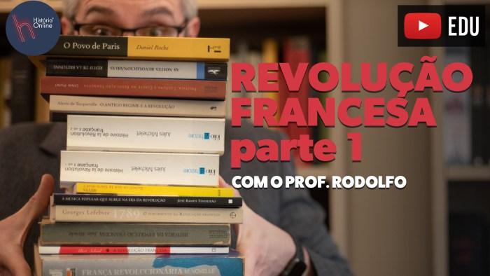 REVOLUÇÃO FRANCESA PARTE 1
