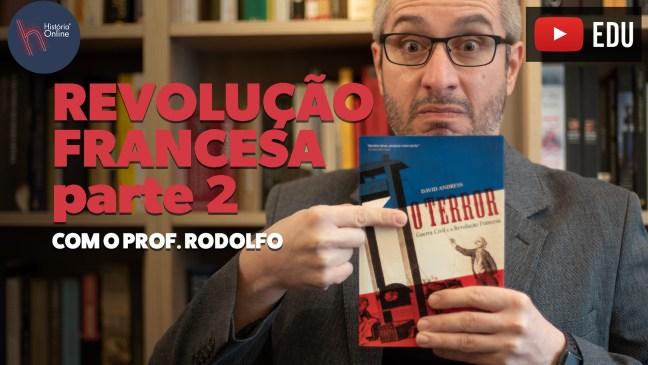 REVOLUÇÃO FRANCESA PARTE 02