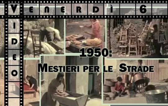 1950: Mestieri di strada – video
