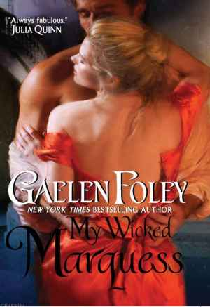 Gaelen Foley – My Wicked Marquess