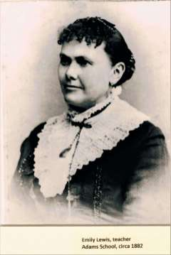 Adams School teacher Emily Lewis c.1885