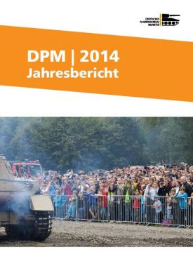 Deutsches Panzermuseum - German Tank Museum 2014 Annual Report