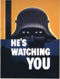 "World War Two US Propaganda Poster ""He's Watching You"""