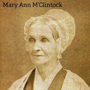 Mary Ann M'Clintock