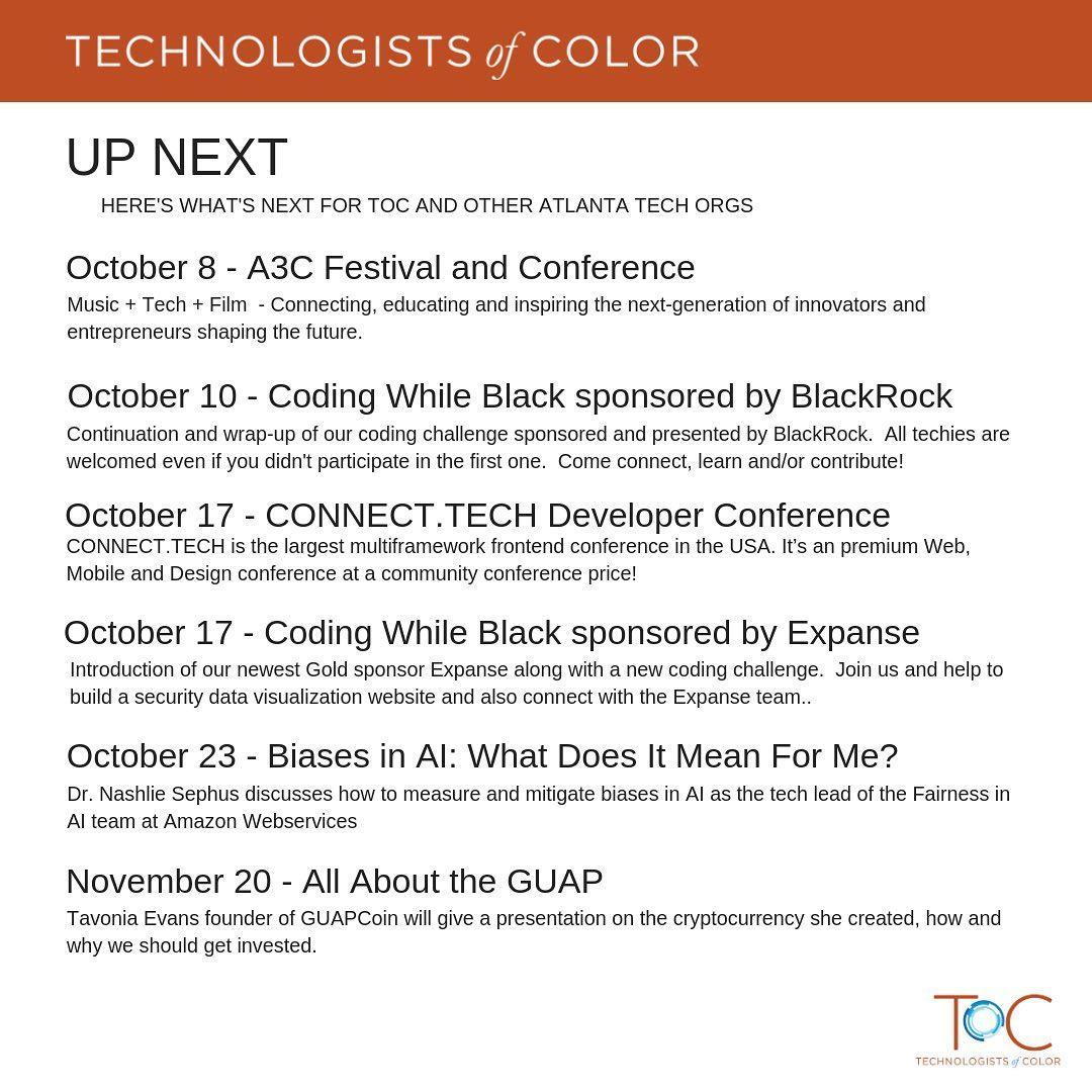 Technologists of Color is highlighting great events throughout the coming weeks.