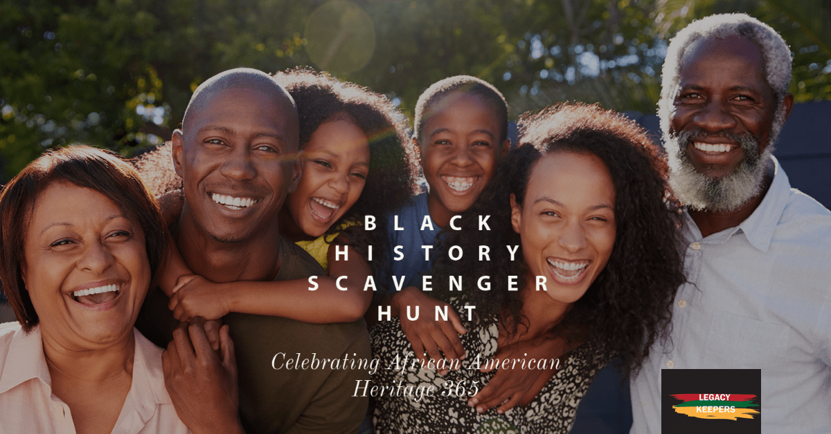 Black History Scavenger Hunt; Celebrating Black History 365