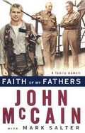 John McCain: Faith of my Fathers