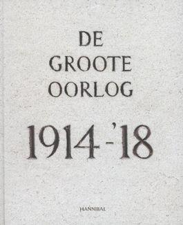 De Groote Oorlog 1914-'18
