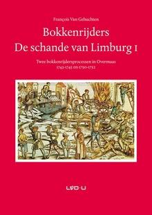 Bokkenrijders - De schande van Limburg