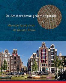 De Amsterdamse grachtengordel - Annemiek te Stroete