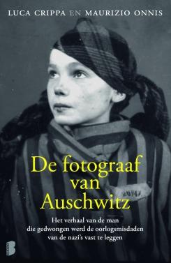 De fotograaf van Auschwitz - Luca Crippa & Maurizion Onnis