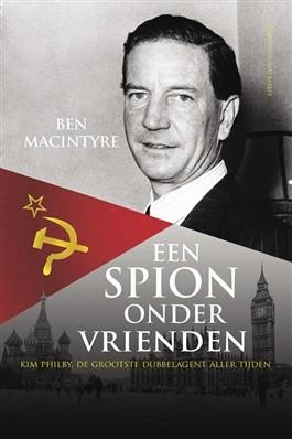 Een spion onder vrienden – Ben Macintyre