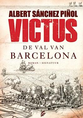 Victus. De val van Barcelona – Albert Sánchez Pinol