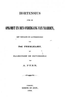 Titelblad van de eerste Nederlandse vertaling van het manuscript van Hortensius in 1866
