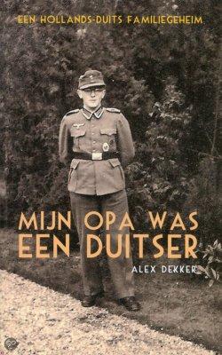 Mijn opa was een Duitser - Alex Dekker