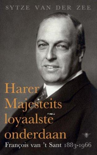 Harer Majesteits loyaalste onderdaan van Sytze van der Zee