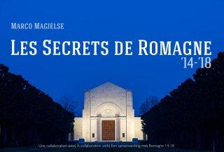 Les secrets de Romagne '14-'18