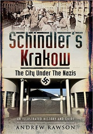 Schindler's Krakow - The City Under the Nazis