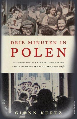 Drie minuten in Polen – Glenn Kurtz