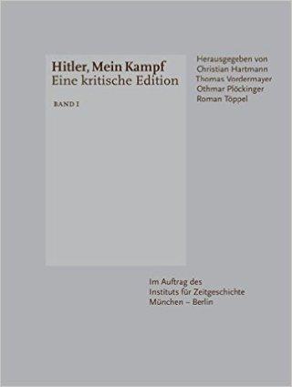 Hitler, Mein Kampf: Eine kritische Edition