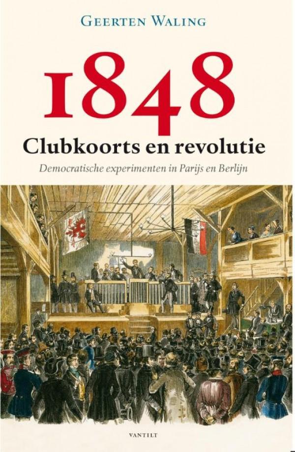 1848 – Clubkoorts en revolutie