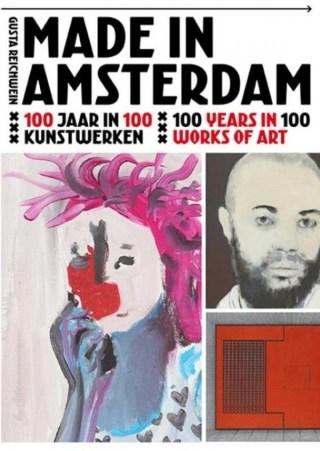 Made in Amsterdam - 100 Jaar in 100 kunstwerken