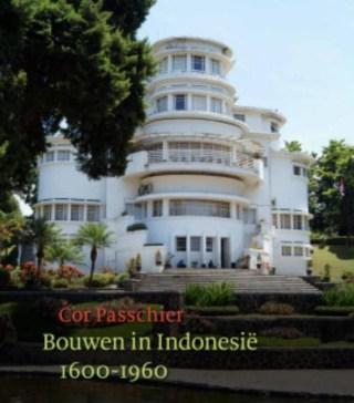 Bouwen in Indonesië, 1600-1960