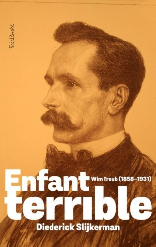 Enfant terrible: Wim Treub (1858-1931)