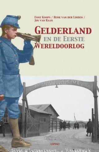 Gelderland en de Eerste Wereldoorlog