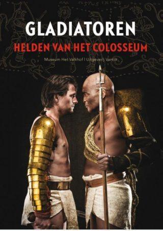 Gladiatoren. Helden van het Colosseum