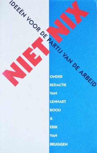 Niet Nix - Vernieuwingsbeweging binnen de PvdA (ronaldgiphart.nl)