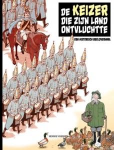 """Strip over keizer Wilhelm II: """"De keizer die zijn land ontvluchtte"""""""