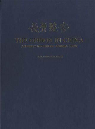 The gibbon in China. An essay in Chinese animal lore