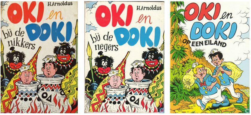 Oki en Doki bij de nikkers (1957), Oki en Doki bij de negers (1971) en Oki en Doki op een eiland (1982)