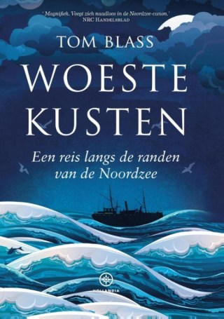 Woeste kusten  Een reis langs de randen van de Noordzee