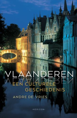 Vlaanderen. Een culturele geschiedenis
