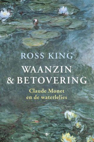 Waanzin en betovering. Claude Monet en de waterlelies