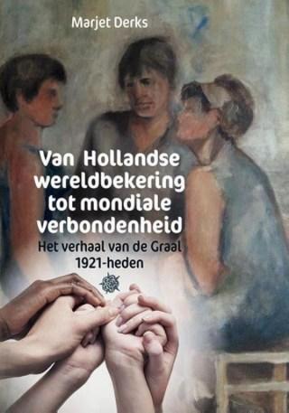 Van Hollandse wereldbekering tot mondiale verbondenheid.