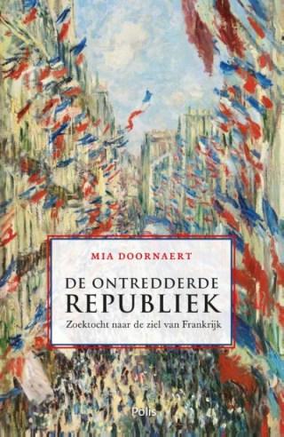 De ontredderde republiek  Zoektocht naar de ziel van Frankrijk