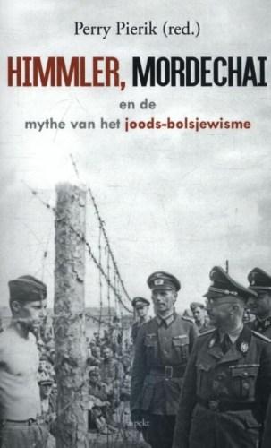Himmler, Mordechai en de mythe van het joodse Bolsjewisme