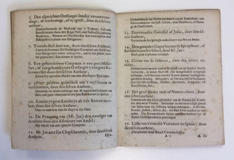 12. Mr. Jan met zijn Clopscheentje, door den Advocaet van Andel. Uytbeeldende het Nacht-vermaeck van de Raemstraet, met Commentarien van Juffrouw Coljer, alias Paludanus, of Mariage de Concsience.