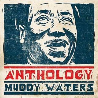 Muddy Waters - Anthology