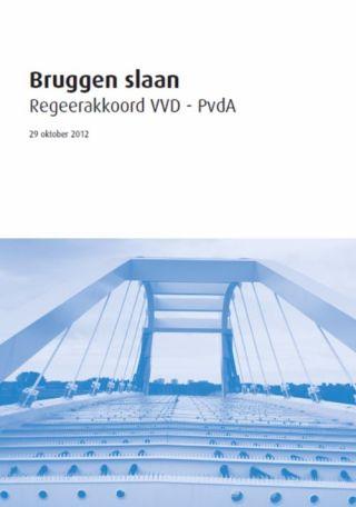 'Bruggen Slaan', het regeerakkoord van VVD en PvdA van 2012