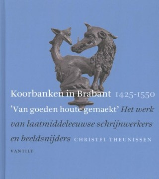 Koorbanken in Brabant 1425-1550