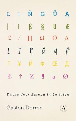 Lingua. Dwars door Europa in 69 talen - Gaston Dorren (€ 19.99)