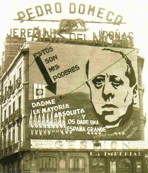 Verkiezingsaffiche CEDA in 1936 - 'Krijg ik van u de absolute meerderheid, dan krijgt u van mij een groot Spanje'.