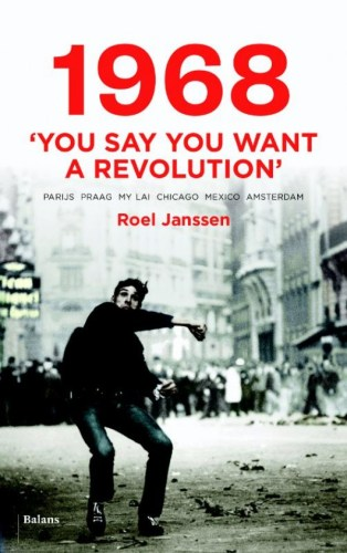 1968 You Say You Want a Revolution