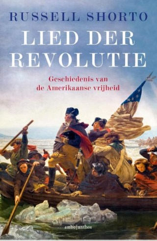 Het lied van de revolutie - Russell Shorto