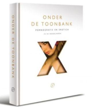 Onder de toonbank – Pornografie en erotica in de Nederlanden